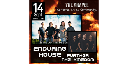 Enduring House & Further the Kingdom at The Chapel