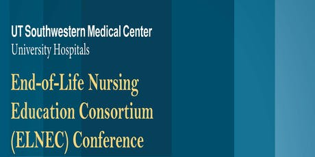End-of-Life Nursing Education Consortium (ELNEC) Conference tickets