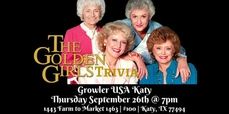 Golden Girls Trivia at Growler USA Katy tickets