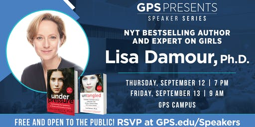 GPS Presents Speaker Series | Lisa Damour, Ph.D.