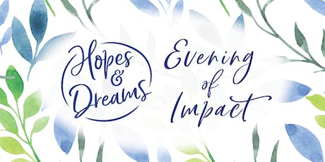 Hopes & Dreams: Evening of Impact tickets