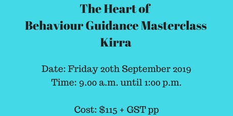 The Heart of Behaviour Guidance Masterclass Gold Coast tickets