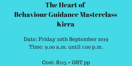 The Heart of Behaviour Guidance Masterclass Gold Coast