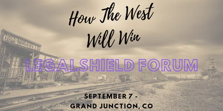 How The West Will Win - LegalShield Forum tickets