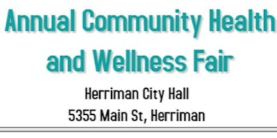 Herriman Annual Community Health and Wellness Fair (Free to the Public)