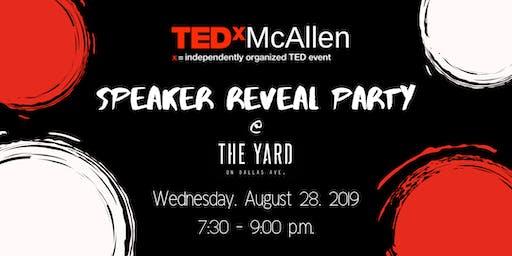 TEDxMcAllen Speaker Reveal Party