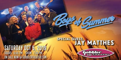 Boys of Summer / with Special Guest Jay Matthes