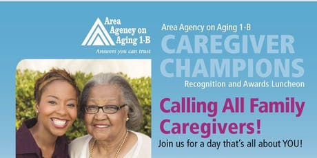 Caregiver Champions Recognition and Awards Luncheon tickets