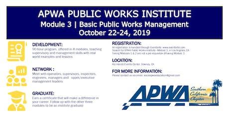 APWA - Public Works Institute - Module 3 tickets