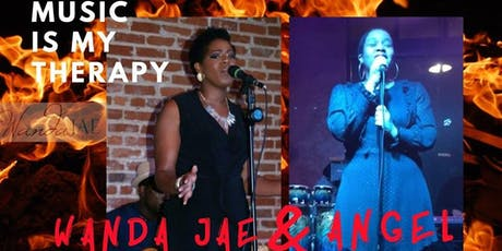 Music Is My Therapy: Feat. Angel & Wanda Jae tickets
