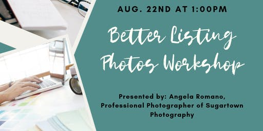 Take Better Listing Photos Workshop!