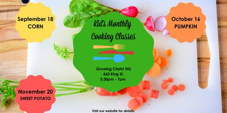 SOLD OUT - Kid's Monthly Cooking Class - Sweet Potato!  tickets
