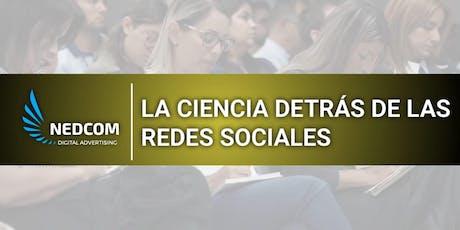 La Ciencia Detrás de las Redes Sociales tickets