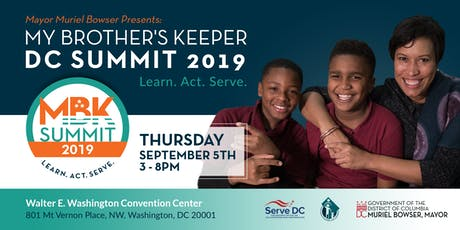 Mayor Muriel Bowser Presents: My Brother's Keeper Summit 2019 tickets