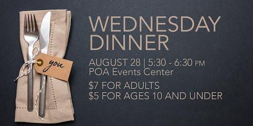 August 28 Wednesday Dinner