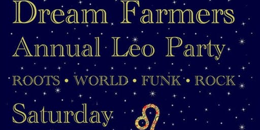 Dream Farmers Leo Party!