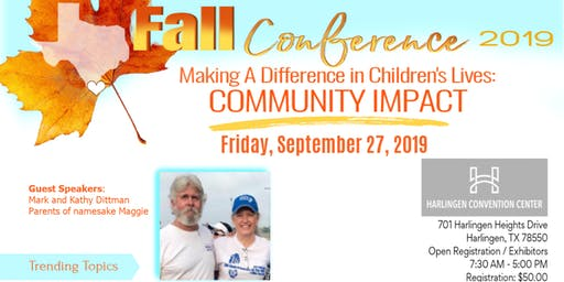 2019 Fall Conference  Making A Difference in Children's Lives; Community Impact