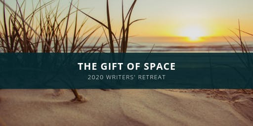 "The ""Gift of Space"" Writers' Retreat"