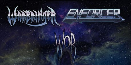 Warbringer with Enforcer and WoR tickets