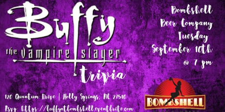 Buffy the Vampire Slayer Trivia @ Bombshell Beer Company tickets