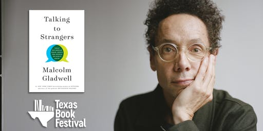 Texas Book Festival Presents Malcolm Gladwell