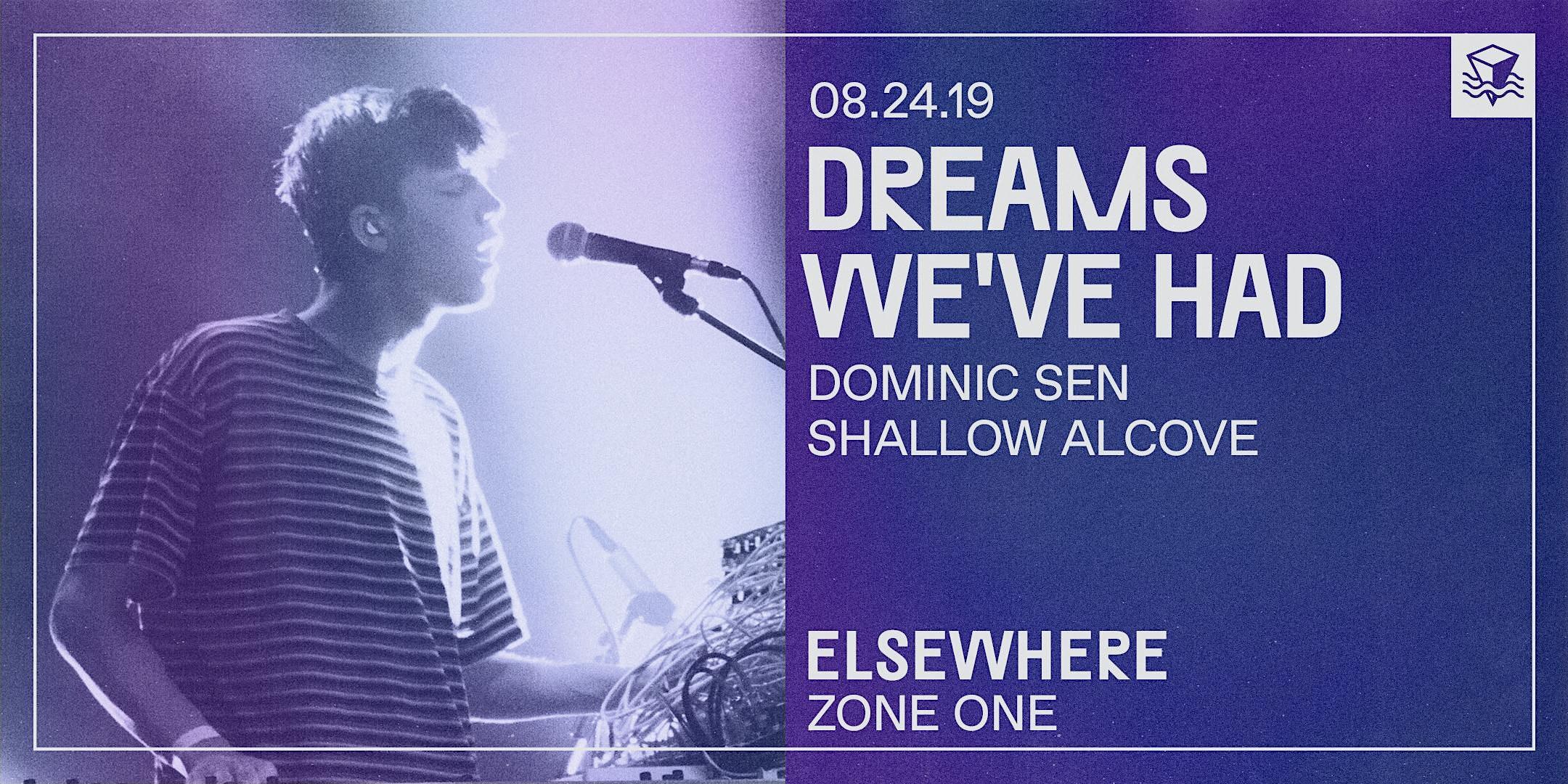 Dreams We've Had