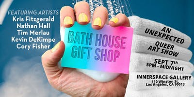 Bath House Gift Shop - An Unexpected ***** Art Show