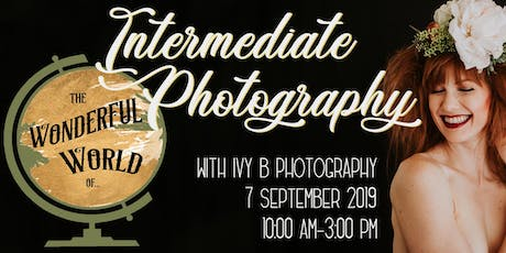 The Wonderful World of...Intermediate Photography tickets
