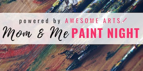 Mom and me Paint Night @ Girls U Hartsville tickets
