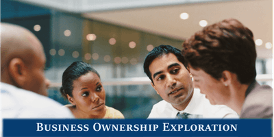 Business Ownership Exploration Seminar - October 24, 2019, 9:30am-12pm