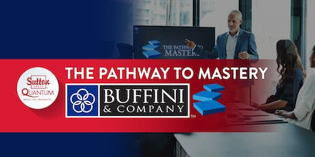 Session: Buffini's Pathway to Mastery (multiple dates in August) tickets