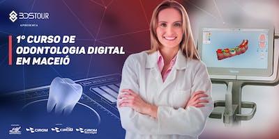 1° Curso de Odontologia Digital em Maceió