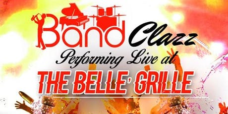 It's Ladies Night! Live Music feat Band Clazz @ The Belle Grille tickets
