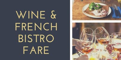 Wine & French Bistro Fare—Part II