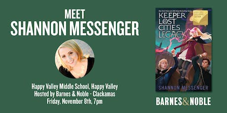Meet Shannon Messenger as she discusses LEGACY - Happy Valley, OR tickets