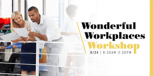 Wonderful Workplaces Workshop