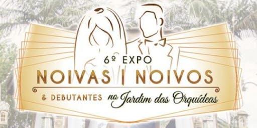6ª Expo Noivas, Noivos e Debutantes no Jardim das Orquídeas