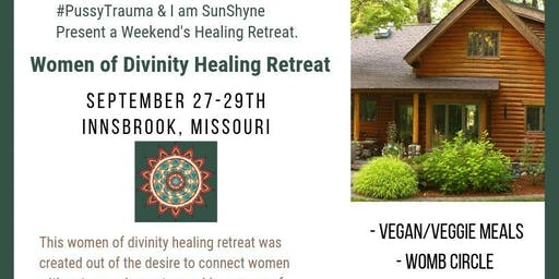 Women of Divinity Healing Retreat
