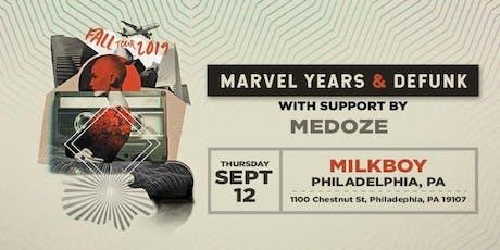Marvel Years + Defunk tickets