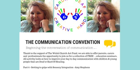 Communication Convention With Cardiff Deaf Creative Hands  - Part 6 tickets