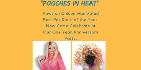 Pooches in Heat ( Paws On Chicon 1 year Anniversary) tickets