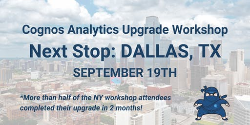 Hands-On Workshop: Launching & Completing a Successful Cognos Upgrade