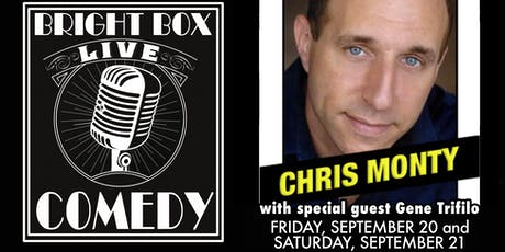 Bright Box Comedy: Chris Monty and Gene Trifilo tickets