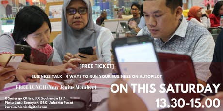 BUSINESS TALK : 4 WAYS TO RUN YOUR BUSINESS ON AUTOPILOT tickets