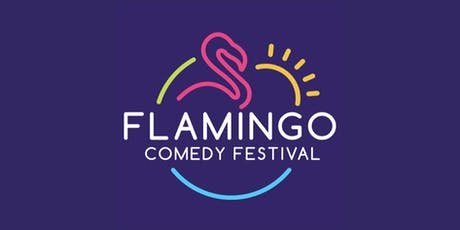 Flamingo Comedy Festival tickets
