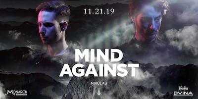 DVINA & MELROSE Presents: MIND AGAINST