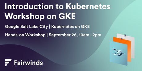 Getting Started with Kubernetes on Google GKE: Hands-on Workshop tickets