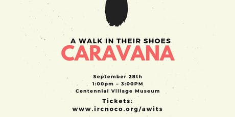 A Walk In Their Shoes: Caravana tickets
