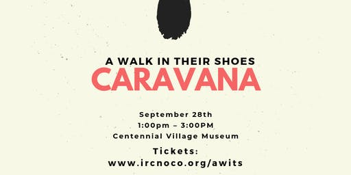 A Walk In Their Shoes: Caravana