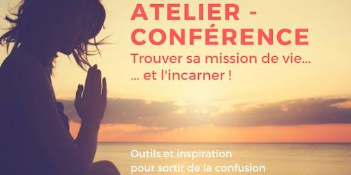 Atelier-Conférence : Trouver sa mission de vie